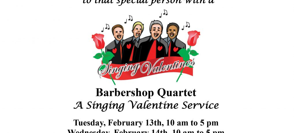 Singing Valentines!